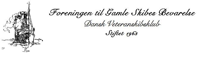 Foreningen til Gamle Skibes Bevarelse - Dansk Veteranskibsklub